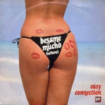 Easy Connection ‎– Besame Mucho (Señora)