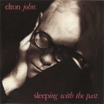 Elton John ‎– Sleeping With The Past