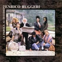Enrico Ruggeri – La Parola Ai Testimoni