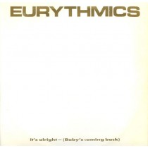 Eurythmics – It's Alright (Baby's Coming Back)