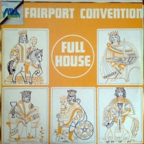 Fairport Convention ‎– Full House (RE)