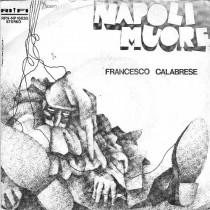 Francesco Calabrese - Napoli muore