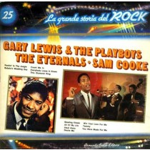 Gary Lewis and The Playboys / Eternals / Sam Cooke ‎– La Grande Storia Del Rock 25