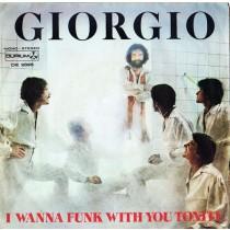 Giorgio – I Wanna Funk With You Tonite
