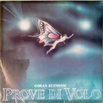 Goran Kuzminac – Prove Di Volo