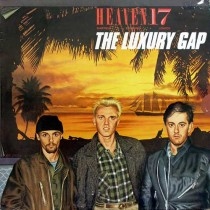 Heaven 17 ‎– The Luxury Gap