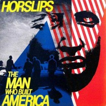 Horslips ‎– The Man Who Built America