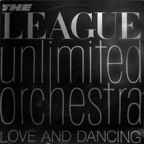 League Unlimited Orchestra (Human League) ‎– Love And Dancing