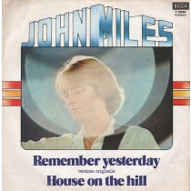 John Miles ‎– Remember Yesterday