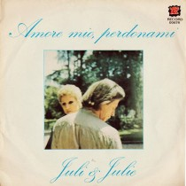 Juli & Julie - Amore mio perdonami