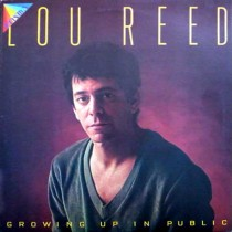 Lou Reed ‎– Growing Up In Public