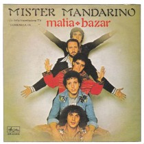Matia Bazar – Mister Mandarino