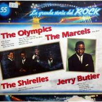 The Olympics /  The Shirelles / Jerry Butler – La Grande Storia Del Rock 55