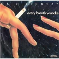 Otis Ligget – Every Breath You Take