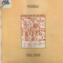 Pentangle ‎– Cruel Sister (RE)