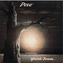 Poco ‎– Ghost Town