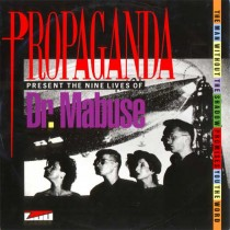 Propaganda ‎– Presents The Nine Lives Of Dr. Mabuse