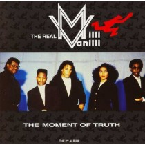 The Real Milli Vanilli ‎– The Moment Of Truth