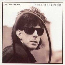 Ric Ocasek ‎– This Side Of Paradise