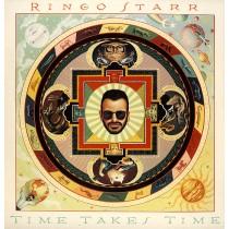Ringo Starr - Time Takes Time