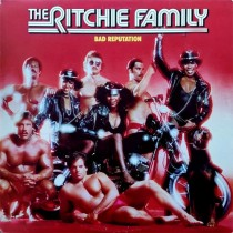 Ritchie Family ‎– Bad Reputation