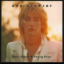 Rod Stewart ‎– Foot Loose and Fancy Free