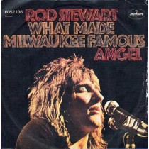 Rod Stewart ‎– What Made Milwaukee Famous