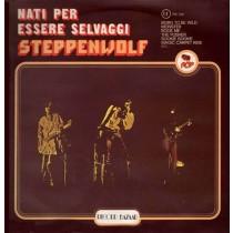 Steppenwolf – Nati Per Essere Selvaggi