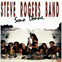Steve Rogers Band – Sono Donne