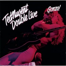 Ted Nugent ‎– Double Live Gonzo! (2 LP)