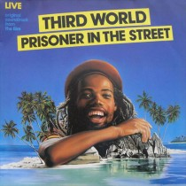 Third World ‎– Prisoner In The Street