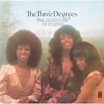 Three Degrees – Take Good Care Of Yourself