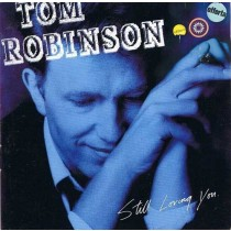 Tom Robinson ‎– Still Loving You