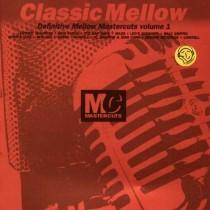 Vari – Classic Mellow Mastercuts Volume 1 (2 LP)
