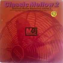 Vari – Classic Mellow Mastercuts Volume 2 (2 LP)