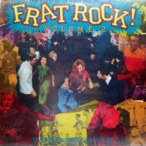 Vari ‎– Frat Rock! Volume 2 The Greatest Rock 'N' Roll Party Tunes Of All Time