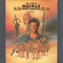 Mad Max - Beyond Thunderdome - Original Motion Picture Soundtrack