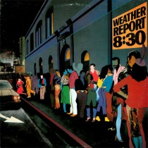 Weather Report ‎– 8:30 (2 LP)