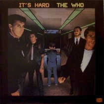 The Who ‎– It's Hard