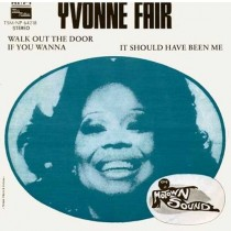 Yvonne Fair ‎– Walk Out The Door If You Wanna