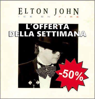 offerte speciali ELTON JOHN